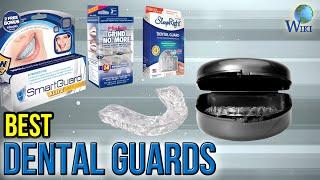 10 Best Dental Guards 2017