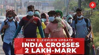 Coronavirus on June 3, India crosses 2 lakh-mark | Covid-19 Update