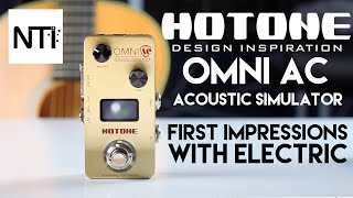 Hotone Audio OMNI AC Acoustic Simulator - First Look With Electric Guitar