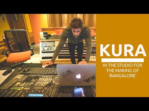"KURA in the studio | Making of ""Bangalore"""