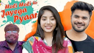Holi Holi Ho Jayega Pyar || Mayank Mishra ft. Raahii Films