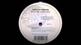 (1994) African Dreams - All In The Same Family [Wolf & Bear RMX]