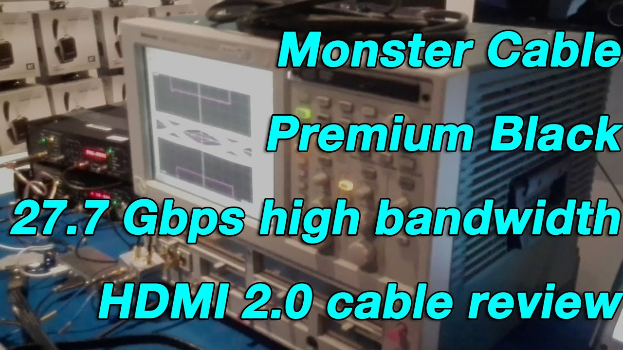 Monster Cable Premium Black 27.7 Gbps high bandwidth HDMI 2.0 cable review - YouTube
