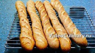 Настоящий французский багет - Классический рецепт багета от Бабушки Эммы