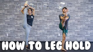How To Do A Leg Hold | @MissAuti