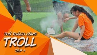 Thử Thách Cùng TROLL | #1: Lầy lội cùng Troll Bóng Đá và Cầu Thủ TV