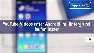 So lasst ihr YouTube-Videos unter Android im Hintergrund laufen