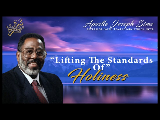 Audio Sermon - Lifting The Standard Of Holiness - Colossians 3:1-5; Isaiah 59:15, 19