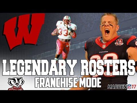 Legendary Wisconsin Badgers Roster | Madden 17 Connected Franchise | JJ Watt + Ron Dayne + Wilson