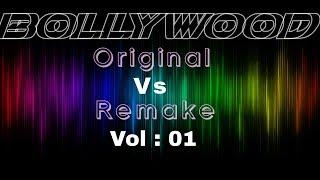 Bollywood Songs - Original Vs Remake Vol 01 || Bollywood Remake Mania 2018 || Ecstatic Muzic