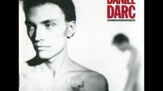 Daniel Darc - Pars sans te retourner