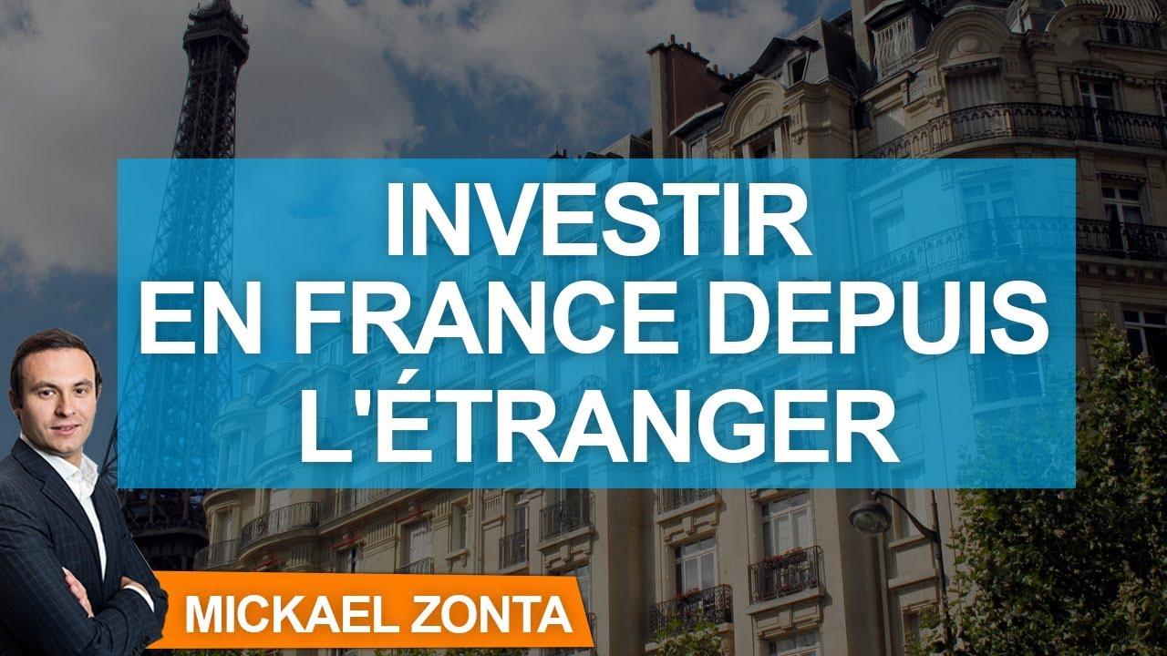 investir dans l'immobilier depuis l'étranger