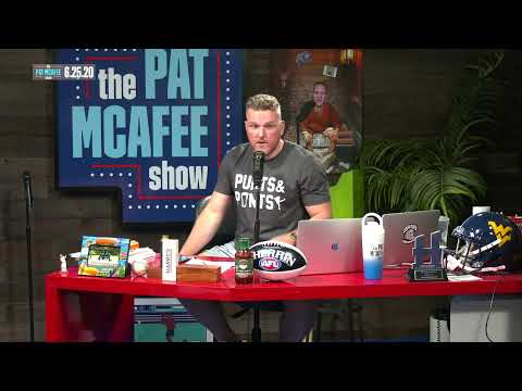 The Pat McAfee Show | Thursday June 25th, 2020