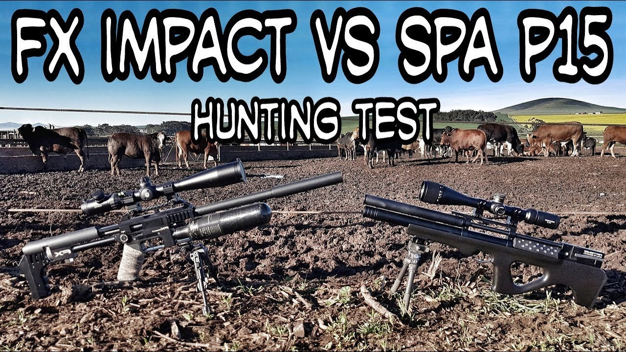 FX Impact VS SPA P15 - Hunting Test