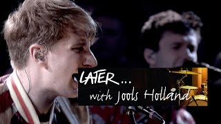 Glass Animals Life Itself Later With Jools Holland BBC Two