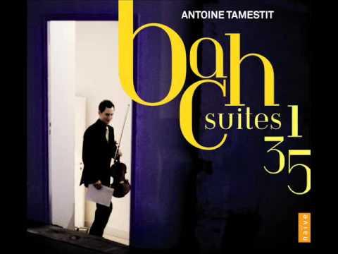 Antoine Tamestit - Bach: Suites N°1, 3, 5 (full album)