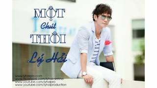 mot chut thoi audio audio - ly hai - album co duyen khong no