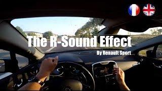 [VLOG] Un bruit de Clio V6 en 4 RS ? R-Sound Effect
