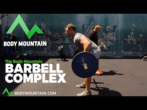 THE Body Mountain Barbell Complex THE BEST 6 Minute Workout