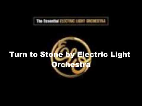 Turn to Stone by Electric Light Orchestra