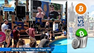 Tone Vays vs Roger Ver - BTC/BCH Debate from Blockchain Cruise