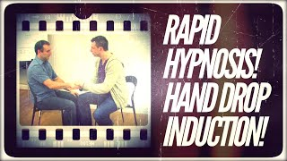 Hypnosis Induction - Rapid Inductions - Hand Drop Induction