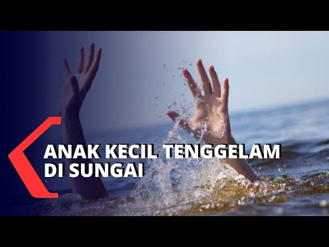 Karena Tidak Bisa Berenang, Anak Kecil Hanyut Karena Bermain di Sungai