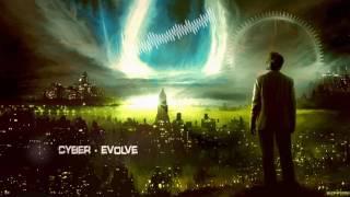 Cyber - Evolve [HQ Free]