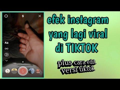 Efek Instagram Yang Lagi Viral Di Tiktok Youtube