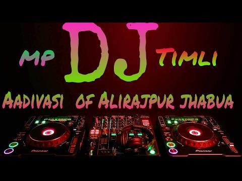 MP DJ Timli  Aadivasi 2017
