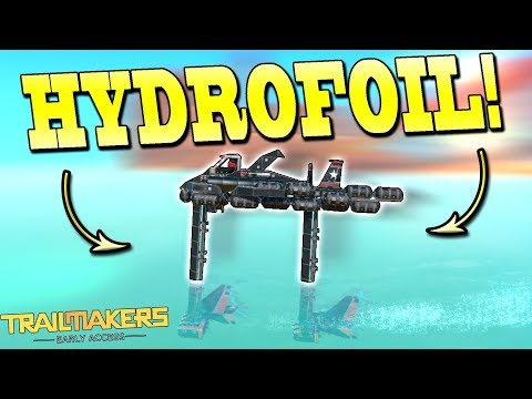 HAMMERHEAD HYDROFOIL BOAT! [Water Update] - Trailmakers Early Access Gameplay Ep23
