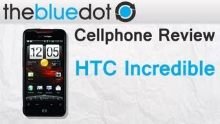 Best Verizon Phones: HTC Droid Incredible Review