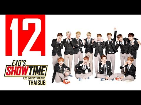 [THAI SUB] EXO's Showtime EP.12 [FULL]