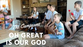 The Campeans - Oh Great Is Our God  - Living Room Session - LYRICS