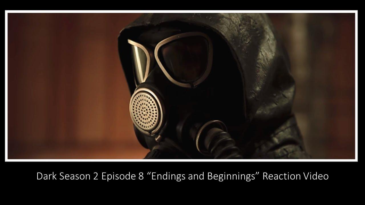 """Download Dark Season 2 Episode 8 """"Endings and Beginnings"""" Reaction Video"""