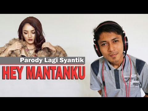 Parody Lagi Syantik || versi HEY MANTANKU 🎤🎶