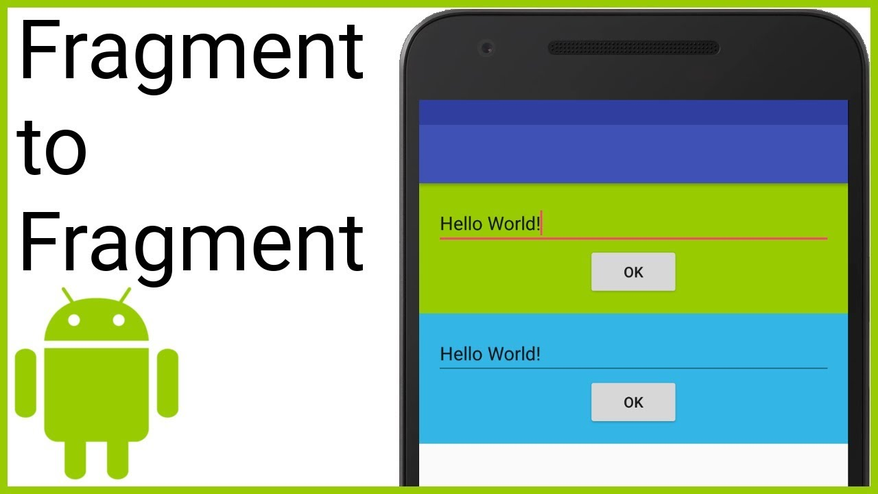 Fragment to Fragment/Activity Communication – Android Studio Tutorial
