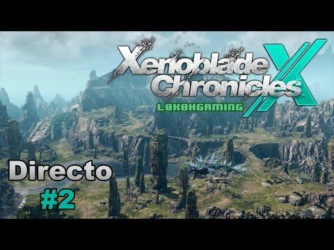 Xenoblade Chronicles X - Directo 2# - Español - Un Basto mundo a explorar - Nueva los Angeles