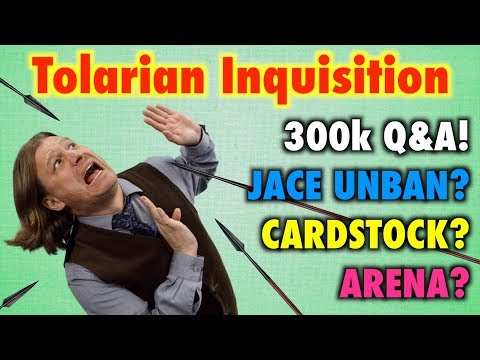 Tolarian Inquisition  300k Subscriber Q&A! Jace Unbanned? Cardstock? Magic: The Gathering Arena?