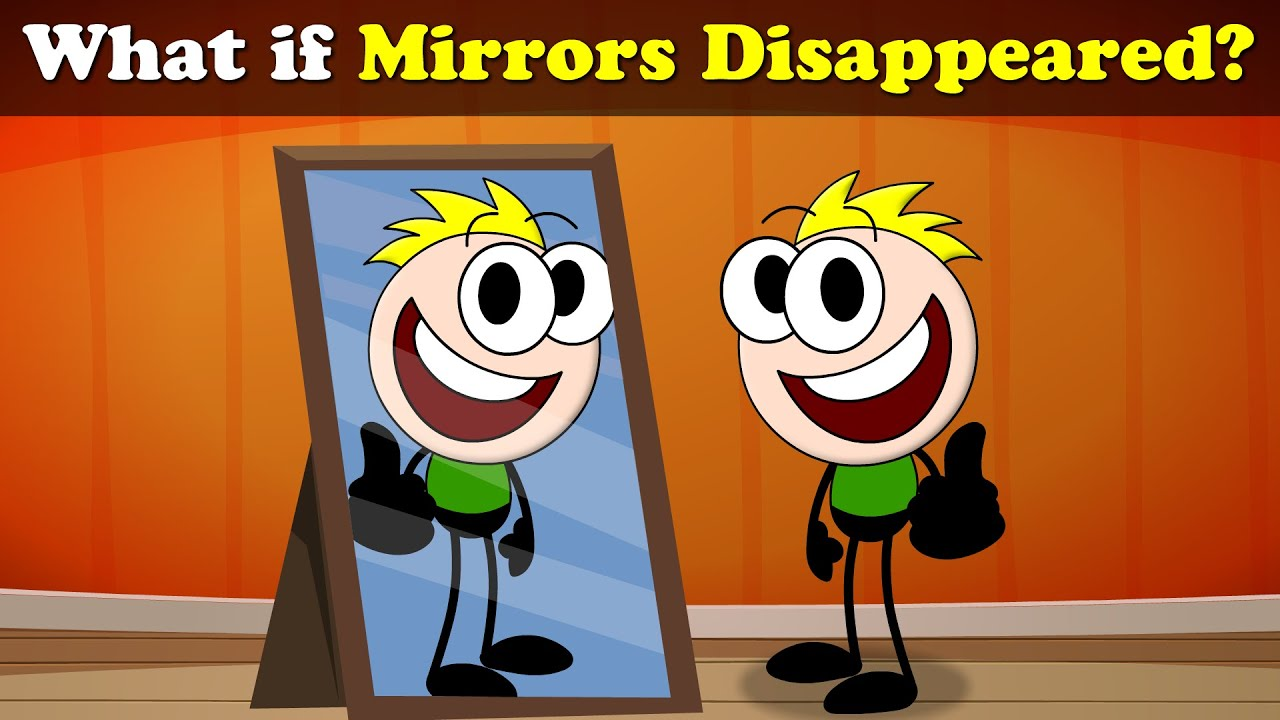 What if Mirrors Disappeared? + more videos | #aumsum #kids #science #education #children