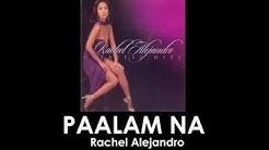Rachel Alejandro - Paalam Na (Lyrics Video)