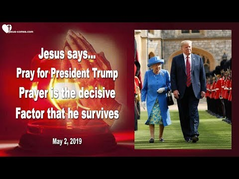 DONALD TRUMP IN DANGER... PRAY, THAT HE WILL SURVIVE HIS TRIP TO ENGLAND ❤️ Love Letter from Jesus - 동영상