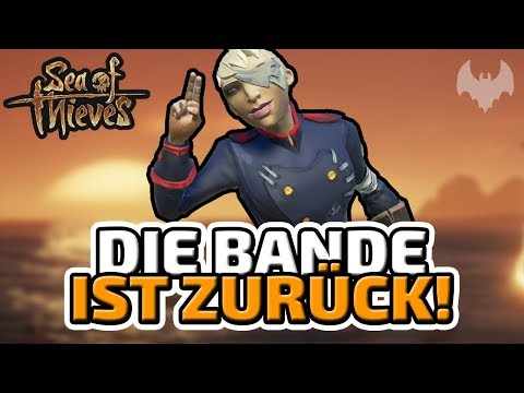 Die Bande ist zurück! - ♠ Sea of Thieves ♠ - Deutsch German - Dhalucard