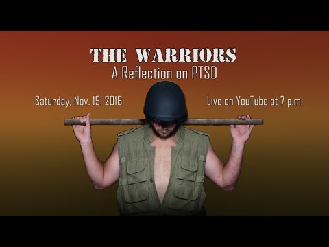 The Warriors: A Reflection on PTSD