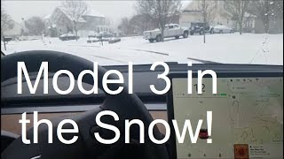 Nick's Model 3 - Day 2 - Driving in the Snow