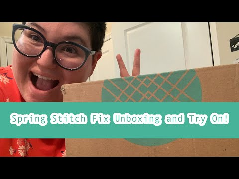 Plus Size *Spring* Stitch Fix Unboxing and Try On (#2)!