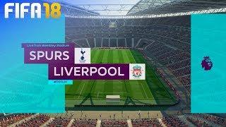 FIFA 18 - Tottenham Hotspur vs. Liverpool @ Wembley Stadium
