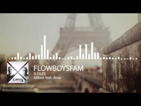 Flowboysfam - Miksei feat. Ama