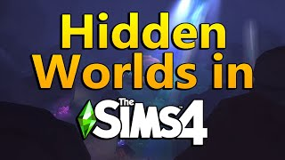 The Sims 4 Base Game - Hidden Worlds (Secret Areas)