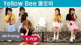 [Pops in Seoul] Fly, yah! Yellow Bee(옐로비) Members' Self-Introduction